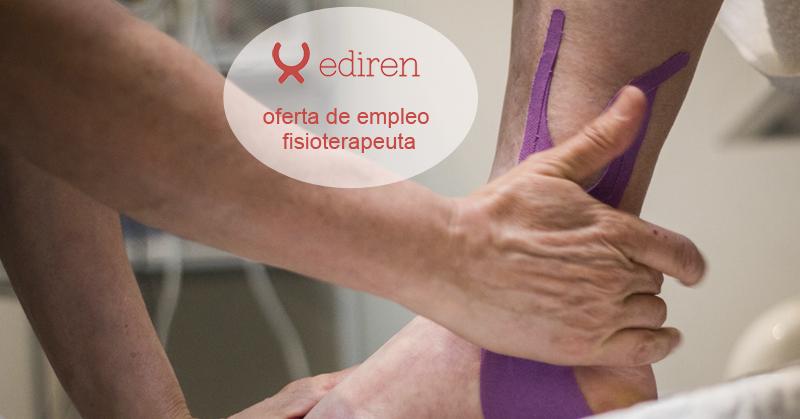 Ediren busca un nuevo profesional de la Fisioterapia para su equipo
